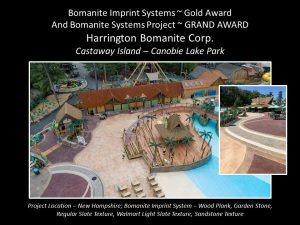 GRAND Award and Gold Award winning 2018 decorative concrete project by Bomanite Licensee Harring Bomanite installed at Castaway Island-Canobie Lake Park using Bomanite Imprint Systems.